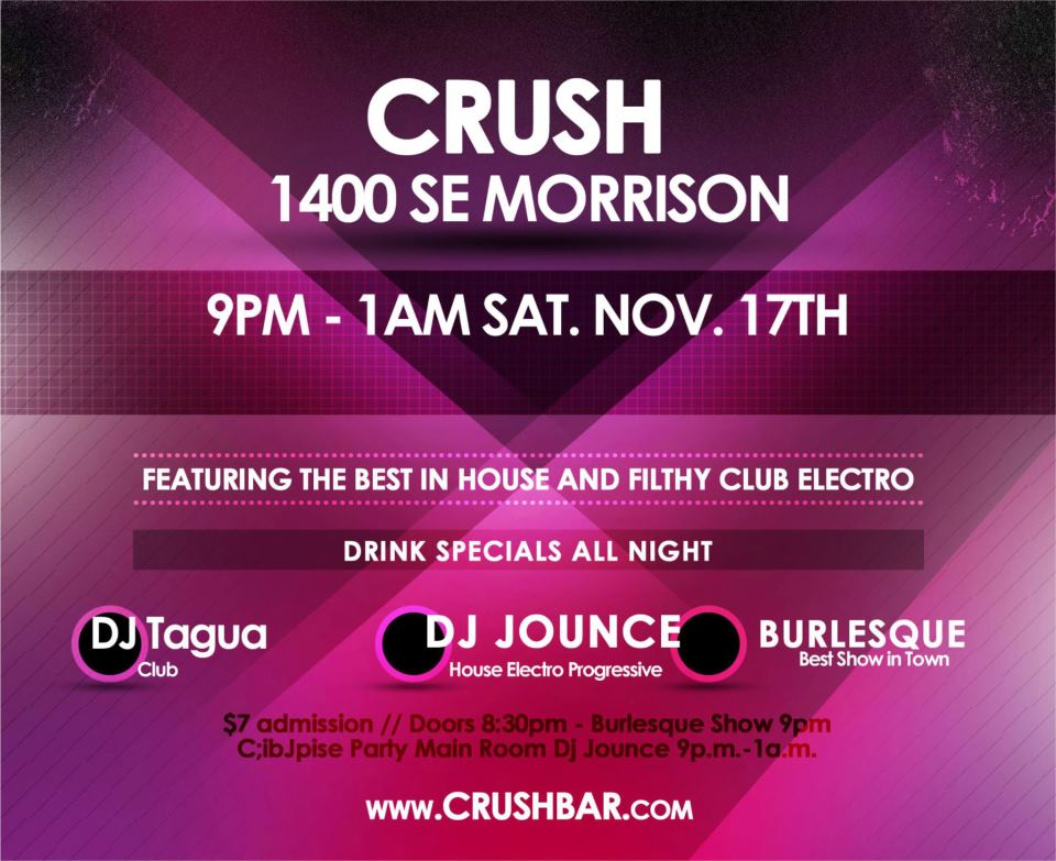 Crush Nightclub-Dj Jounce-Portland Oregon