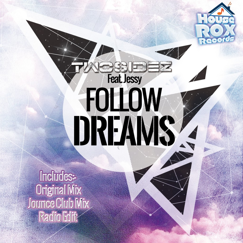 HRR015_Twosidez_Follow_Dreams